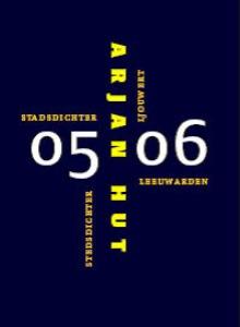 Arjan Hut, 0506