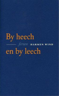 Harmen Wind, By heech en by leech
